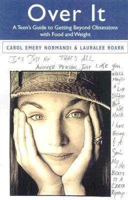 Over It By Normandi, Carol Emery/ Roark, Laurelee